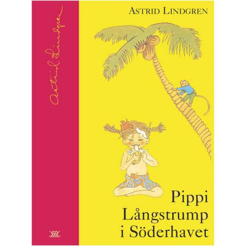 Pippi i Söderhavet (in Swedish) in the group Books  / 6-9 Year at Astrid Lindgrens Värld (9789129657524)
